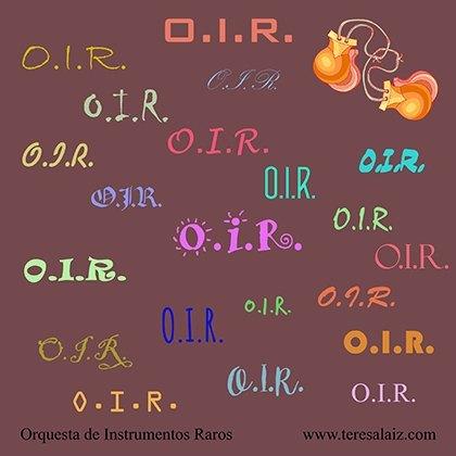 Orquesta de Instrumentos Raros (O.I.R.)